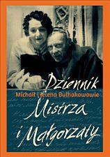 Michaił Bułhakow i Jelena Sergiejewna Bułhakow - Dziennik Mistrza i Małgorzaty